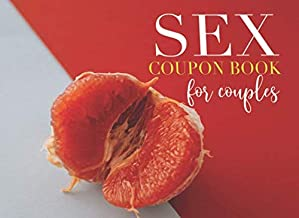 Sex Coupon  Book For Couples: Valentines Day Gift Ideas For Couples