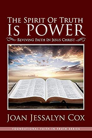 The Spirit Of Truth Is Power