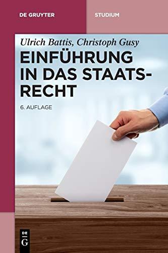 Einführung in das Staatsrecht (De Gruyter Studium)