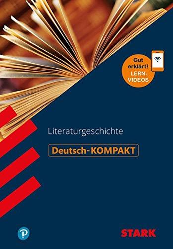 STARK Deutsch-KOMPAKT - Literaturgeschichte