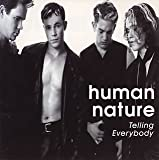 Songtexte von Human Nature - Telling Everybody