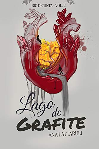 Lago de Grafite (Rio de Tinta Livro 2)