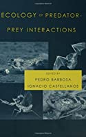 Ecology of Predator-Prey Interactions by Unknown(2005-08-11)