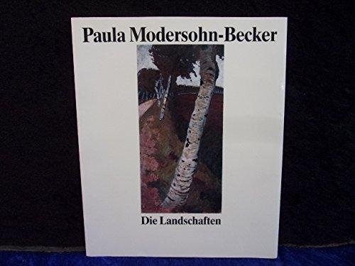 Paula Modersohn-Becker - Die Landschaften