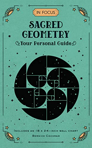 In Focus Sacred Geometry: Your Personal Guide (English Edition)
