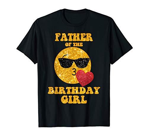 Father Of The Birthday Girl TShirt Heart Kiss Emoji Cool