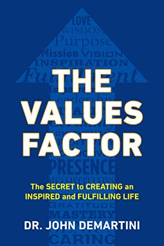 The Values Factor The Secret to Creating an Inspired and Fulfilling Life product image