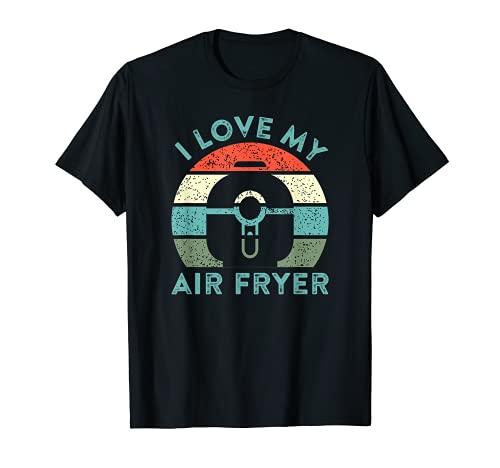 Amo mi freidora de aire Gadget de cocina divertido chef casero Camiseta