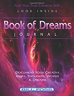 Book of Dreams Journal: Find Your True Creative Self