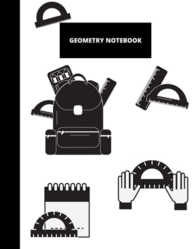 GEOMETRY NOTEBOOK: Graph Paper Composition Notebook, Quad Ruled, 120 pages, 8.5 x 11, Cute Protractors Cover Design