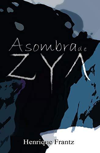 A Sombra de Zya
