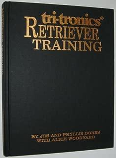 Tri-Tronic's Retriever Training by Jim Dobbs (1993-01-01)