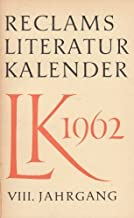 Reclams Literatur-Kalender 1962 - VIII. Jahrgang