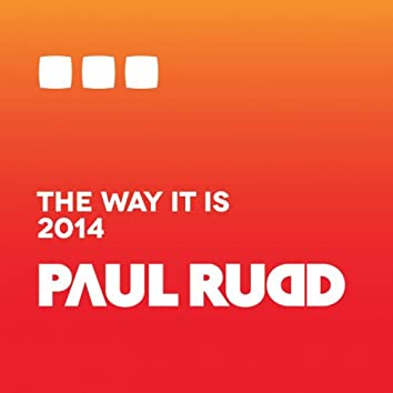 The Way It Is 2014