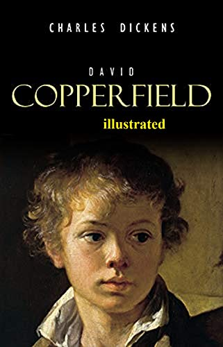 David Copperfield Illustrated (English Edition)