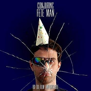 Fête Man (BO du film Impionçable)