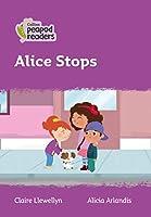 Level 1 – Alice Stops (Collins Peapod Readers)