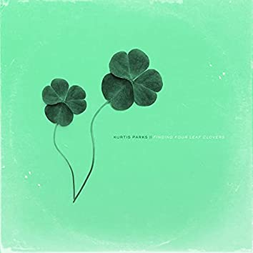 Finding Four Leaf Clovers