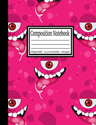Composition Notebook: Pink Monster Eyes College Ruled 7.44 x 9.69 in, 100 page book for girls, kids, school, students and teachers