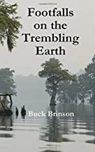 Footfalls on the Trembling Earth (Boone Russell)