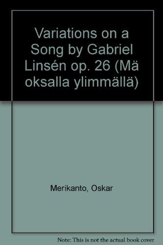 Variations on a Song By Gabriel Linsen Opus 26 für Klavier