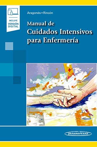 Manual de cuidados intensivos para enfermeria (incluye version digital) (Incluye versión digital)