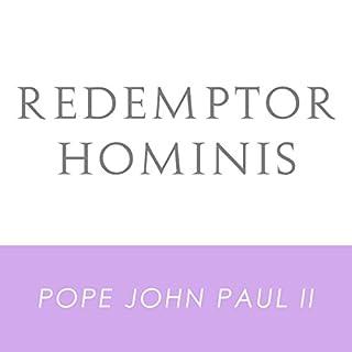 Redemptor Hominis: John Paul II, Supreme Pontiff, Encyclical Letter audiobook cover art