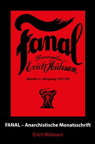 Fanal 2. Jahrgang: Anarchistische Monatsschrift
