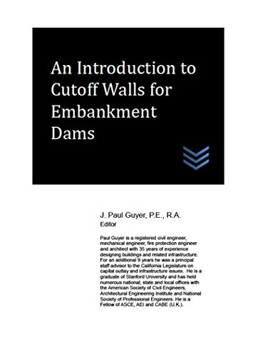An Introduction to Cutoff Walls for Embankment Dams