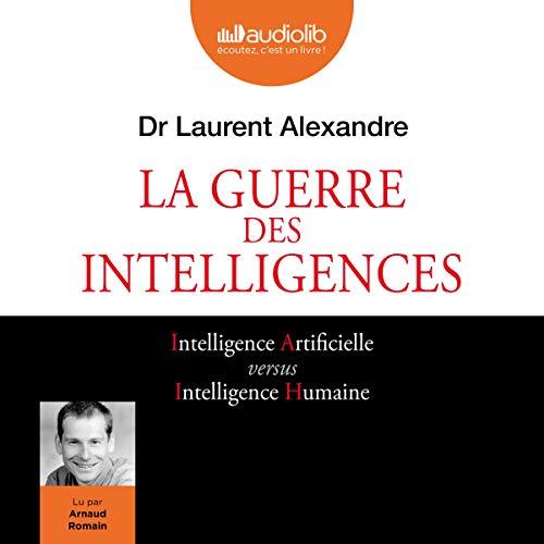 Couverture de La Guerre des intelligences