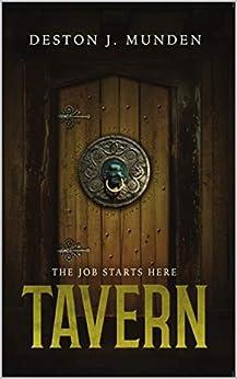 Tavern (Dargath Chronicles Book 1) by [Deston Munden, Paul Martin]