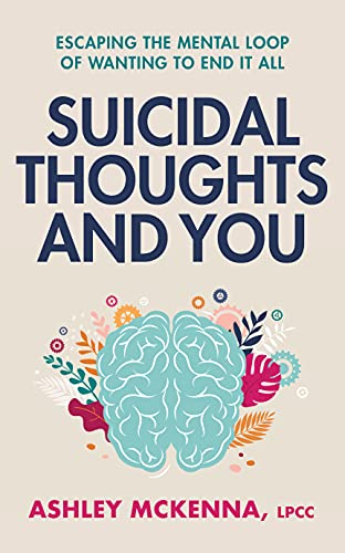 Suicidal Thoughts and You : Escapin…