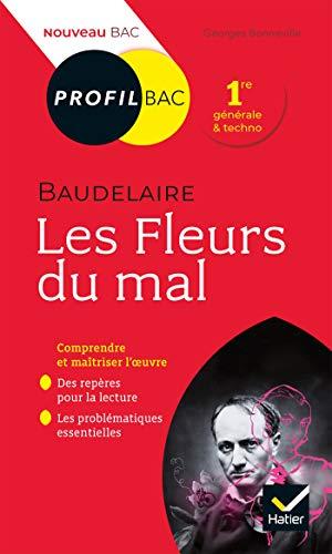 Profil - Baudelaire, Les Fleurs du mal: toutes les clés d'analyse pour le bac (programme de français 1re 2021-2022)