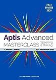 Aptis Advanced Masterclass: Speaking & Writing: Test Preparation Guide