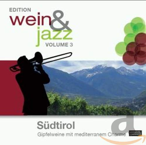 (3)Edition Wein & Jazz-Südtirol