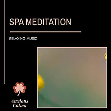 Spa Meditation - Relaxing Music