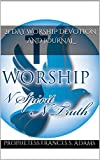 21 Day Worship Devotion and Journal (English Edition)