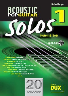 Acoustic Pop Guitar Solos 1 - arrangiert für Gitarre - mit Tabulator - mit CD [Noten / Sheetmusic]