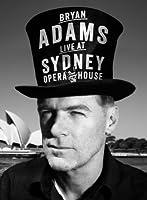 Bryan Adams: Live at Sydney Opera House