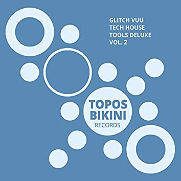 Tech House Tools Deluxe, Vol. 2
