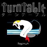 turntable / ペンギンラッシュ