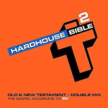 Hard House Bible 2