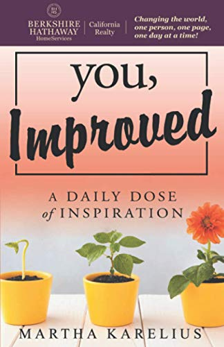 BHHS CA Realty Special Edition You, Improved: A Daily Dose of Inspiration