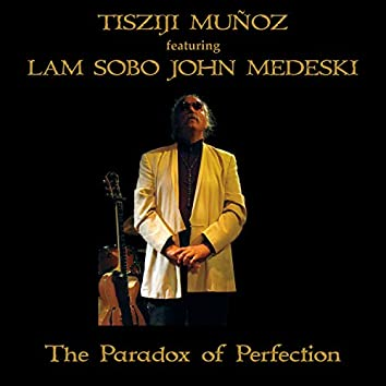 The Paradox of Perfection (Live)