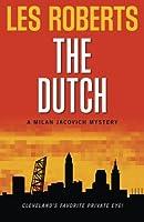 The Dutch: A Milan Jacovich Mystery (Milan Jacovich Mysteries)