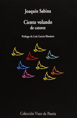 Ciento volando de catorce: 468 (Visor de Poesía)