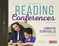 A Teacher's Guide to Reading Conferences: Grades K-8 (Classroom Essentials)