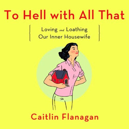 To Hell with All That audiobook cover art