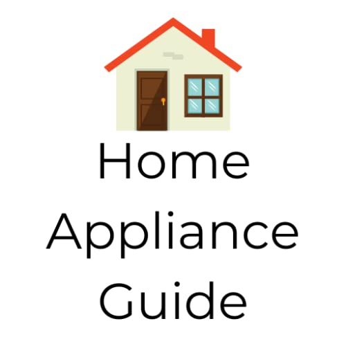Home Appliance Guide