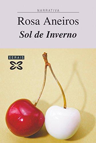 Sol de Inverno (EDICIÓN LITERARIA - NARRATIVA E-book) (Galician Edition)